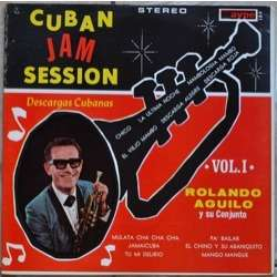 ROLANDO AGUILO descargas cubanas - cuban jam session vol. 1
