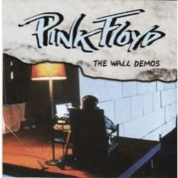 Pink Floyd The Wall Demos