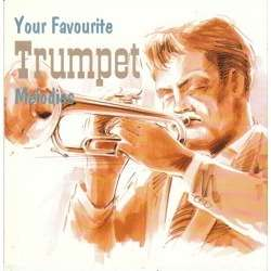 YOUR FAVOURITE TRUMPET MELODIES YOUR FAVOURITE TRUMPET MELODIES