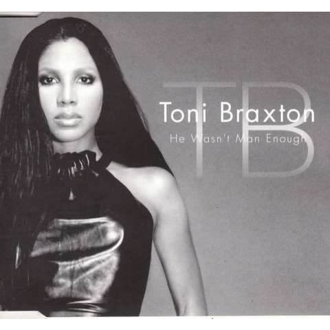 Toni Braxton Man Enough 87