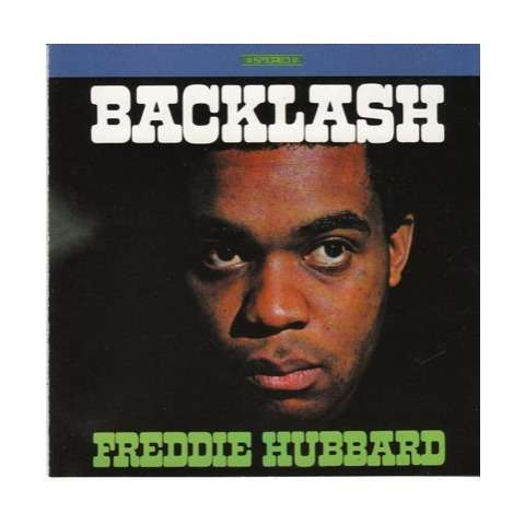 Freddie Hubbard Backlash