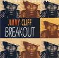 JIMMY CLIFF - BREAKOUT - CD