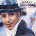 MARIO VASQUEZ - GALLERY - CD single