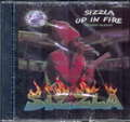 SIZZLA - UP IN FIRE - CD