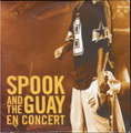 SPOOK AND THE GUAY - en concert - CD single