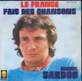 MICHEL SARDOU - La france - 45T (SP 2 titres)