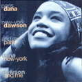 DANA DAWSON - paris new-york and me - CD