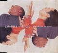 CHARLES & EDDIE - Would I Lie to You? - CD single