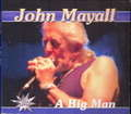 JOHN MAYALL - a big man - CD