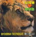 BIM SHERMAN & SYNDICATE - LION HEART DUB - CD