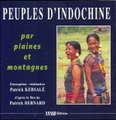 PEUPLES D'INDOCHINE - PAR PLAINES ET MONTAGNES - CD