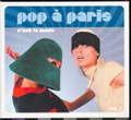 VARIOUS ARTISTS - POP A PARIS  C'EST LA MODE VOL.3 - CD