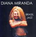 DIANA MIRANDA - BRASIL JAZZ - CD