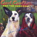 CARL CARLTON AND THE SONGDOGS - Love and Respect - CD