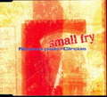 SMALL FRY - NUEVO PAIS / CIRCUS - CD single