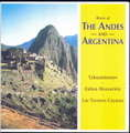 VARIOUS ARTISTS - the music of the andes and argentina - CD