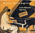 DUKE ELLINGTON - CREOLE RHAPSODY / TIGER RAG - 7inch (SP)