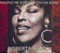 ROBERTA FLACK - killing me softly with his song - CD single