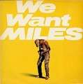 MILES DAVIS - we want miles - Double LP Gatefold
