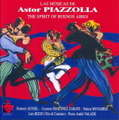 ASTOR PIAZZOLLA - the spirit of buenos aires - CD