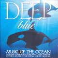 DEEP BLUE - music of the ocean - CD