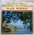 ALAIN MORISOD - les plus belles melodies de romandie - LP