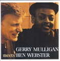 GERRY MULLIGAN - Gerry Mulligan Meets Ben Webster - CD