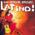 VARIOUS ARTISTES - un...deux...trois...latino! - CD