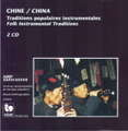 CHINE - traditions populaires instrumentales - CD x 2