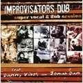 IMPROVISATORS DUB - Super Vocal & Dub Session - CD