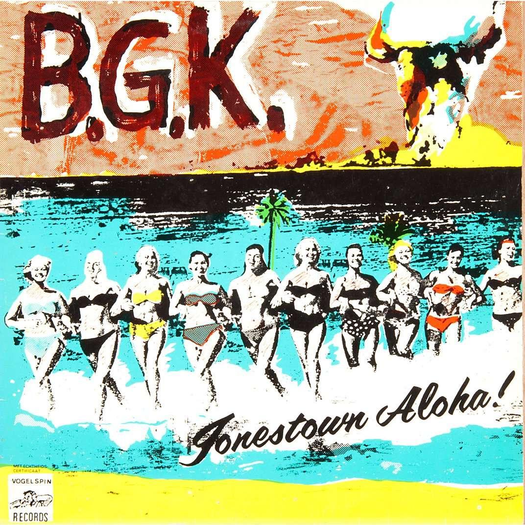B.G.K. ( Balthasar Gerards Kommando ) jonestown aloha