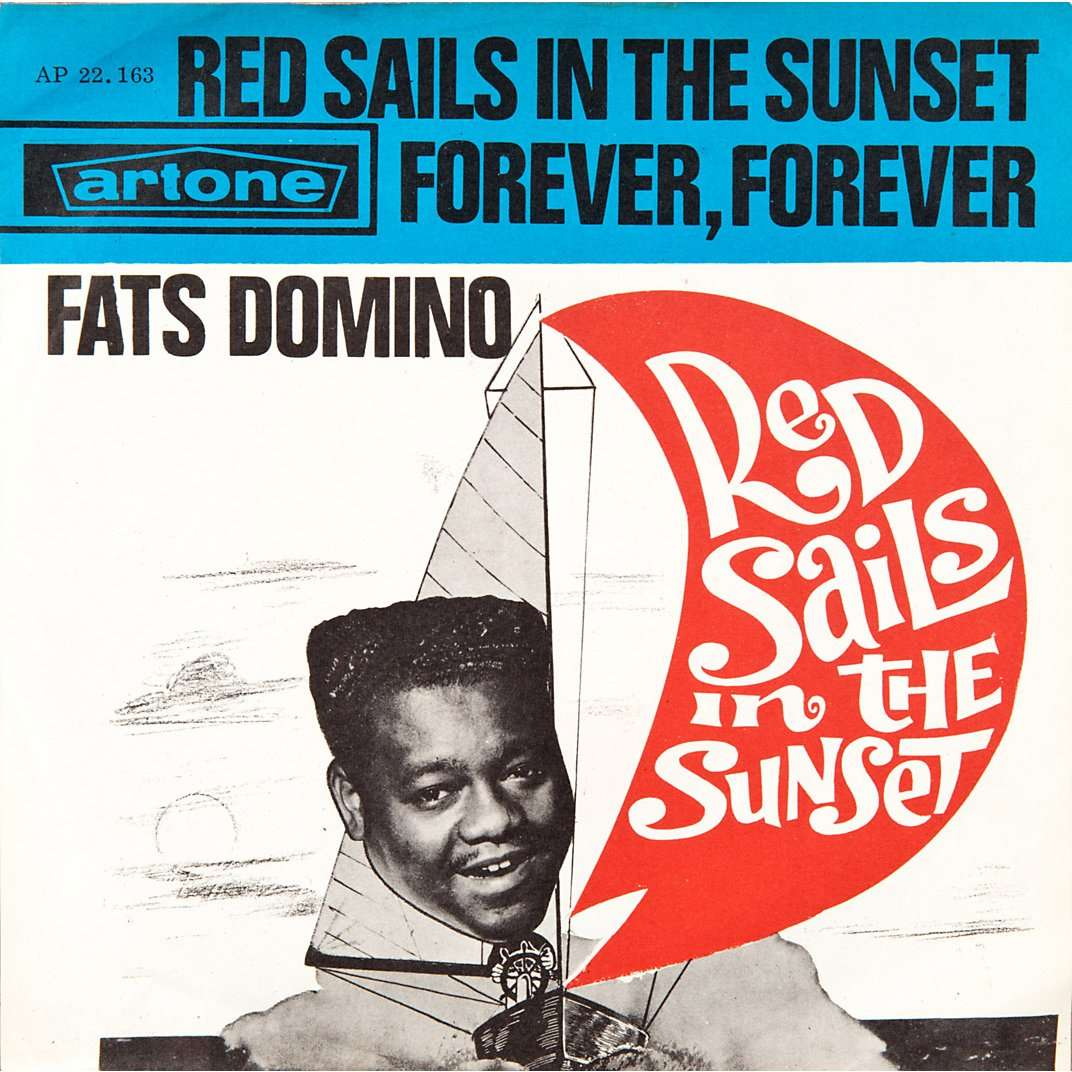 Close Fats Domino Red Sails In The Sunset Forever Forever