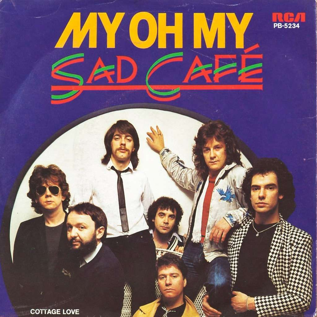Oh My: My Oh My / Cottage Love By Sad Cafe, SP With Rabbitrecords