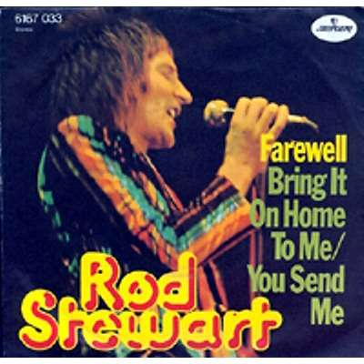 farewell bring it on home to me you send me by rod stewart sp with rabbitrecords. Black Bedroom Furniture Sets. Home Design Ideas