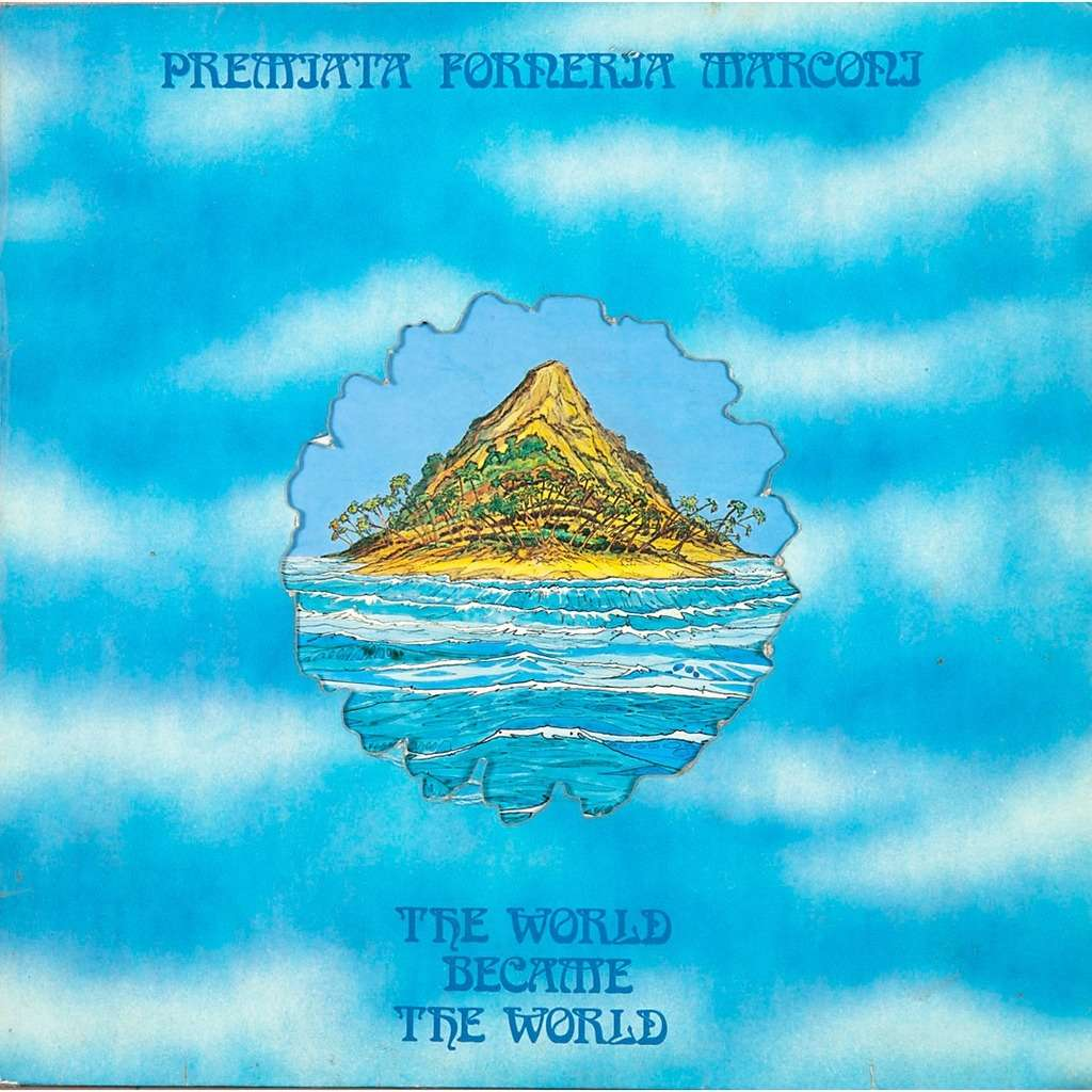 The World Became The World By Premiata Forneria Marconi