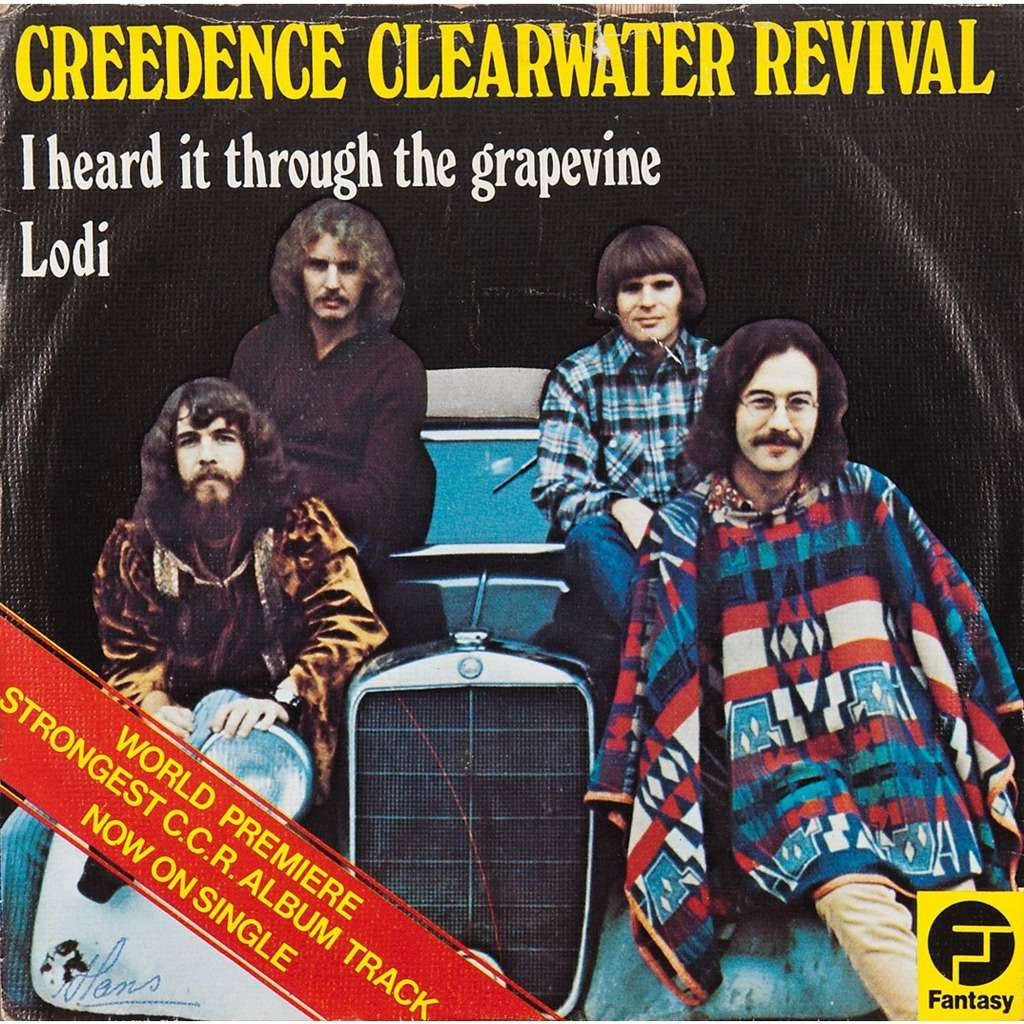 creedence clearwater revival I heard it through the grapevine / lodi