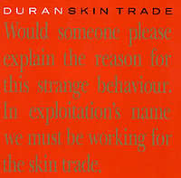 Skin Trade/we Need You - Duran Duran