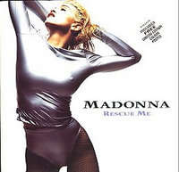 Rescue Me(sos Mix/...(lifeboat Vocal)/...(houseboat Vocal)) - Madonna