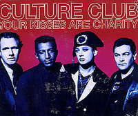 Culture Club - Your Kisses Are Charity(blouse And Skirt Mix/delirium Tremors Mix/ninja Dub)