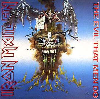 Iron Maiden - Evil That Men Do/prowler 88