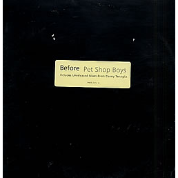 Pet Shop Boys - Before(dt's After Mix/tenaglia's Bonus Dub/classic Paradise Mix/tenaglia's Bonus Beats/hed Boys Mix/