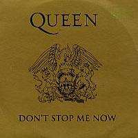 Queen - Don't Stop Me Now/in Only Seven Days