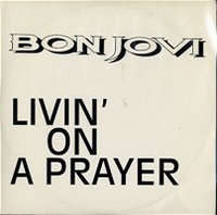 BON JOVI - Livin' On A Prayer