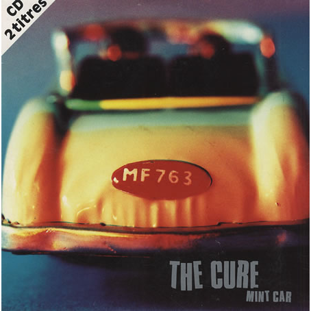 Cure - Mint Car(radio Mix/ Home)