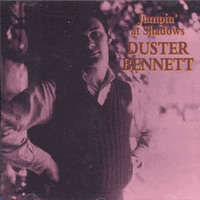 Duster Bennett Jumpin' At Shadow