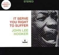 John lee hokker It Serve you right to suffer
