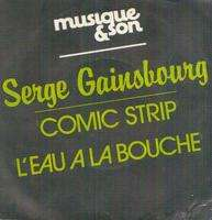 Serge Gainsbourg - Comic Strip/l'eau � La Bouche