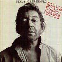 Serge Gainsbourg - You're Under Arrest/baille Baille Samantha