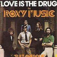 Love Is The Drug/sultanesque - Roxy Music