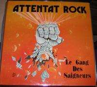 ATTENTAT ROCK Gang des seigneurs  8 tracks